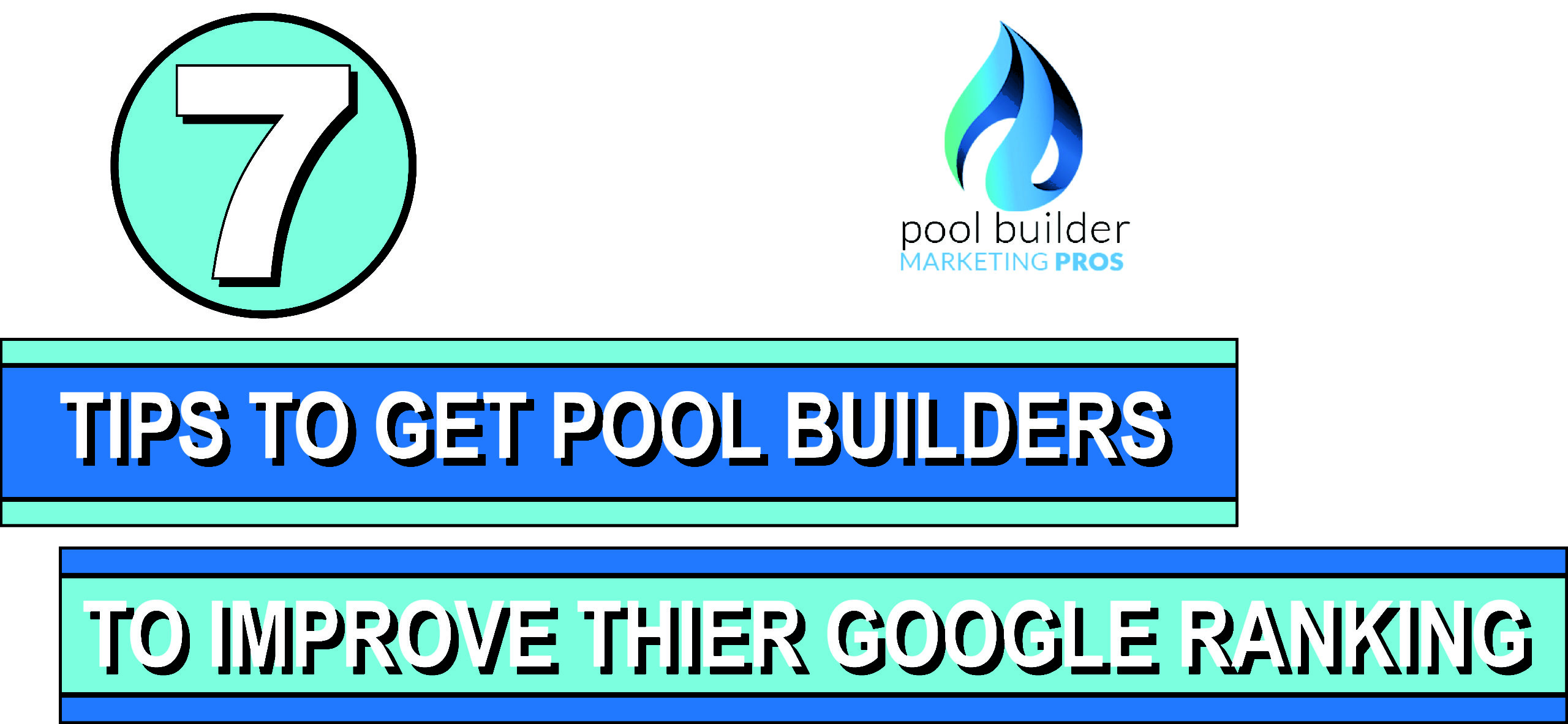 higher search engine rankings for pool builders.